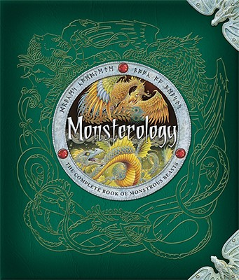Monsterology By Drake, Ernest/ Steer, Dugald (EDT)
