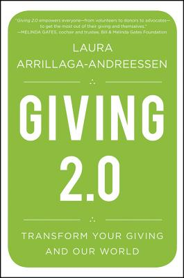 Giving 2.0 By Arrillaga-andreessen, Laura