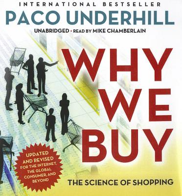 [CD] Why We Buy, Updated and Revised Edition By Underhill, Paco/ Chamberlain, Mike (NRT)