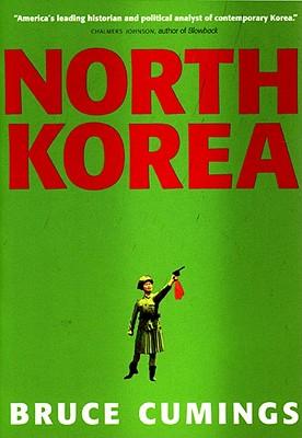 North Korea By Cumings, Bruce